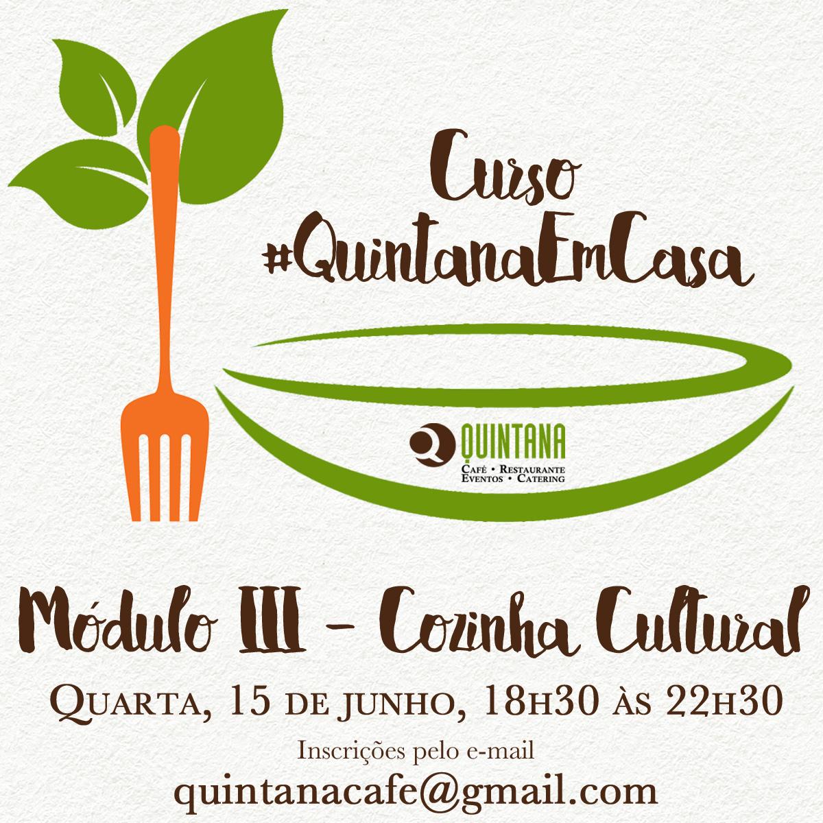Refeição completa repleta de cultura e inspiração no curso #QuintanaEmCasa III