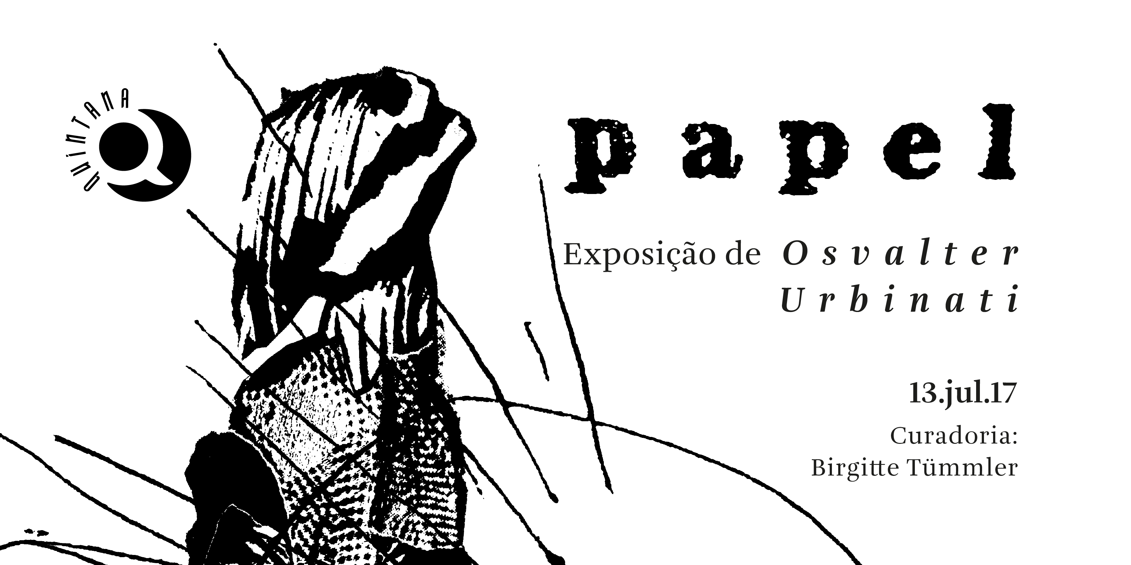 """Papel"", por Osvalter, abre nesta quinta-feira no Quintana"